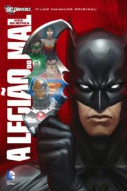 Liga da Justiça: A Legião do Mal