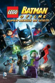 Batman Lego: O Filme – Super Heróis Se Unem