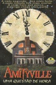 Amityville – Uma Questão de Hora
