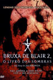 A Bruxa de Blair 2 – O Livro das Sombras