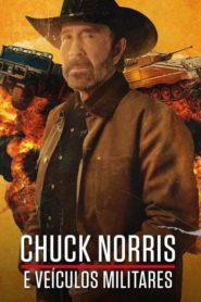 Chuck Norris e Veículos Militares