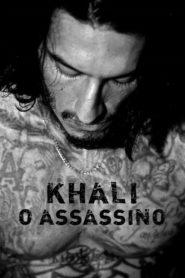 Khali: O Assassino