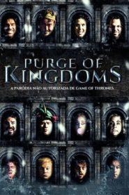 Purge of Kingdoms: A Paródia Não Autorizada de Game Of Thrones