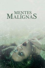 Mentes Malignas