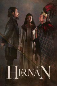 Hernán – O Grande Conquistador Espanhol: 1 Temporada