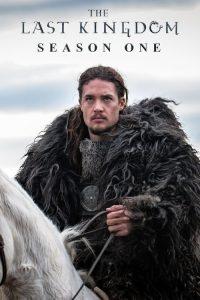 The Last Kingdom: 1 Temporada