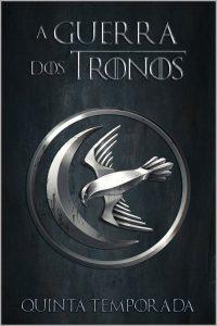 Game of Thrones: 5 Temporada