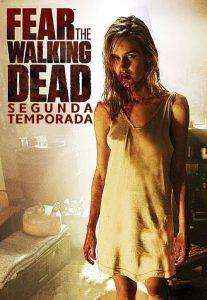Fear the Walking Dead: 2 Temporada