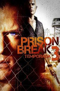 Prison Break: Em Busca da Verdade: 3 Temporada