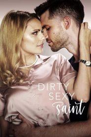 Dirty Sexy Saint