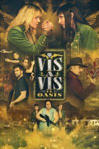 Vis a Vis: El Oasis: 1 Temporada
