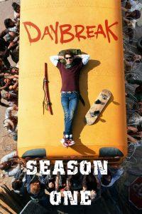 Daybreak: 1 Temporada