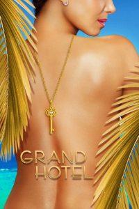 Grand Hotel: 1 Temporada