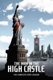 O Homem do Castelo Alto: 1 Temporada
