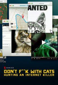 Don't F**k with Cats: Uma Caçada Online: 1 Temporada