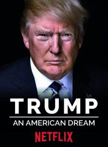 Trump: Um Sonho Americano: 1 Temporada